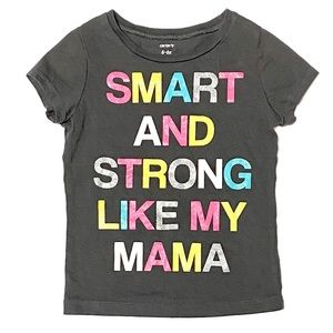 Carter's Smart Strong Like Mom Tee 6-6X